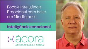 Série inteligência emocional do Ácora